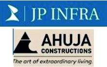 Ahuja Constructions and JP Infra